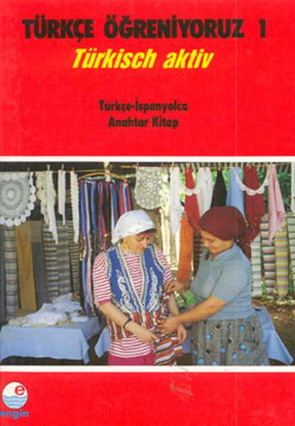 Türkçe Öğreniyoruz 1 -Türkçe-İspanyolca / Anahtar Kitap.pdf