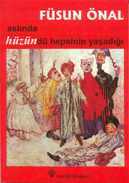 Aslında Hüzündü Hepsinin Yaşadığı.pdf