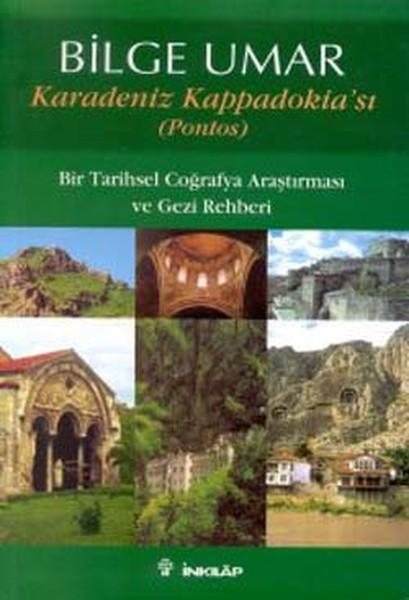 Karadeniz Kappadokiası (Pontos) Bir Tarihsel Coğrafya Araştırması ve Gezi Rehberi.pdf