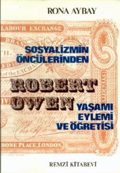 Robert Owen Yaşamı Eylemi ve Öğretisi.pdf