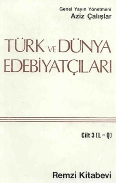 Türk ve Dünya Edebiyatçıları 3 - (L-Q).pdf