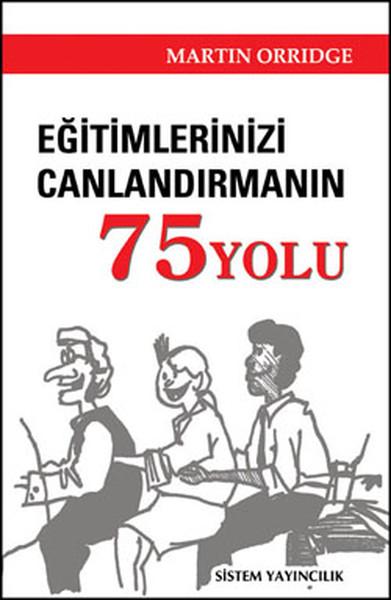 Eğitimlerinizi Canlandırmanın 75 Yolu.pdf
