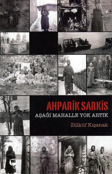 Ahparik Sarkis - Aşağı Mahalle Yok Artık.pdf