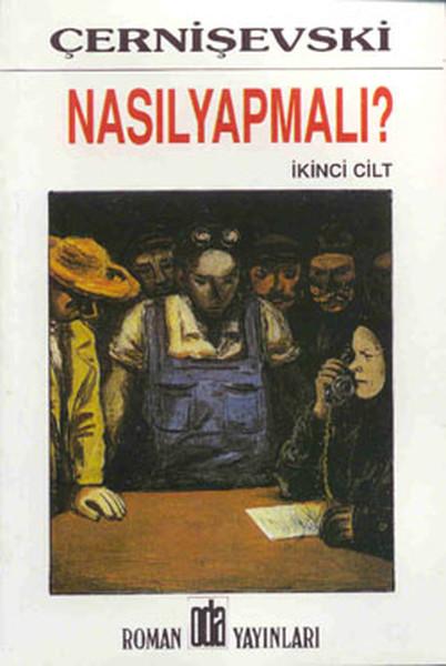 Nasıl Yapmalı 2 Cilt Takım Nikolay Gavriloviç çernişevski
