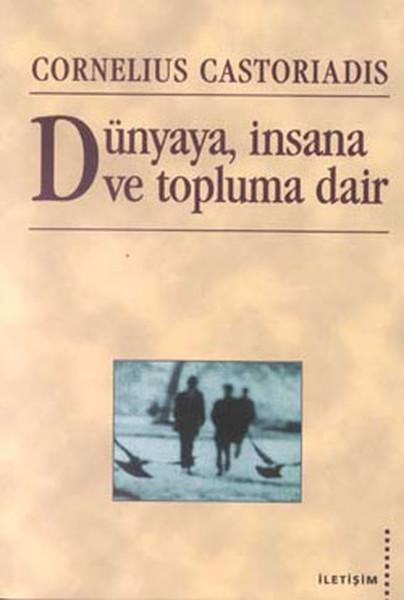 Dünyaya insana ve Topluma Dair.pdf