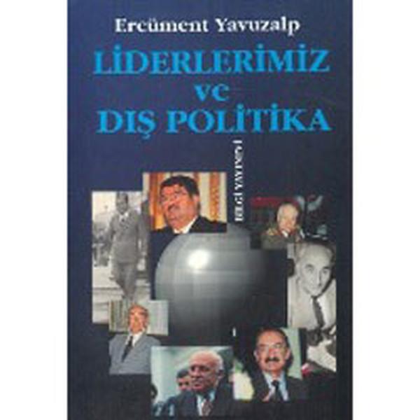 Liderlerimiz Ve Dış Politika.pdf