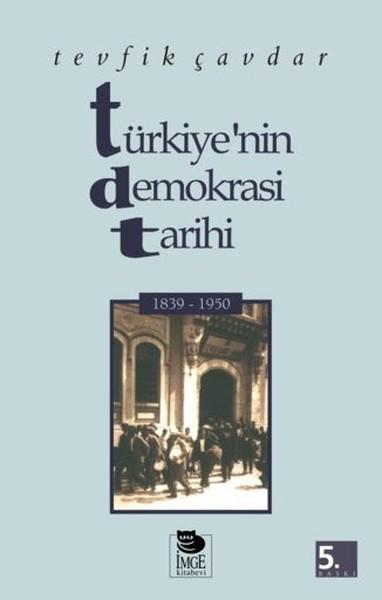 Türkiyenin Demokrasi Tarihi (1839 - 1950).pdf