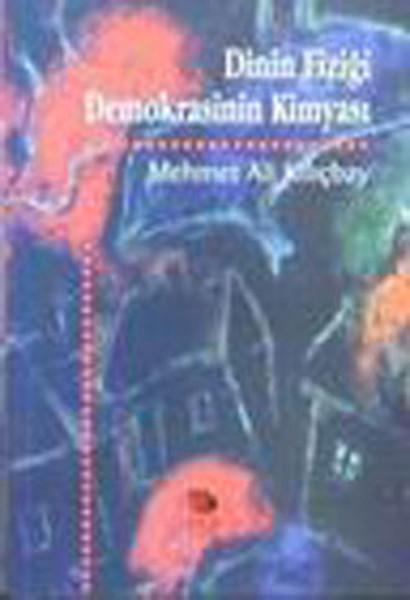 Dinin Fiziği Demokrasinin Kimyası.pdf