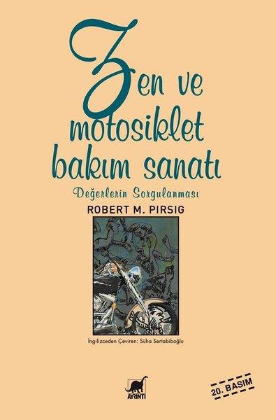 Zen ve Motosiklet Bakım Sanatı - Değerlerin Sorgulanması.pdf