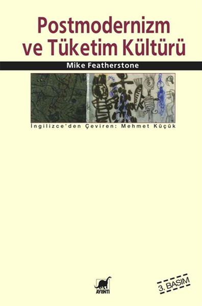 Postmodernizm Ve Tüketim Kültürü.pdf
