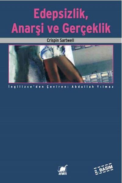 Edepsizlik Anarşizm ve Gerçeklik.pdf