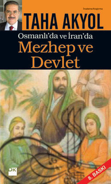 Mezhep ve Devlet - Osmanlı`da ve İran`da