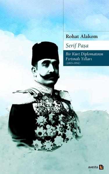 Şerif Paşa - Bir Kürt Diplomatının Fırtınalı Yılları.pdf
