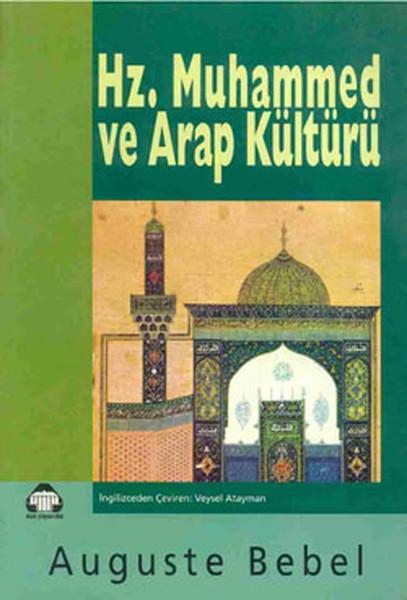 Hz. Muhammed ve Arap Kültürü