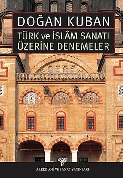 Türk ve İslam Sanatı Üzerine Denemeler.pdf