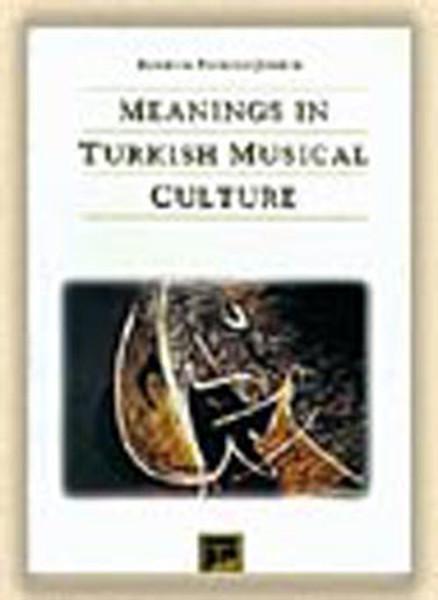 Meanıngs ın Turkısh Musıcal Culture.pdf