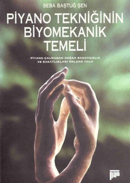 Piyano Tekniğinin Biyomekanik Temeli.pdf