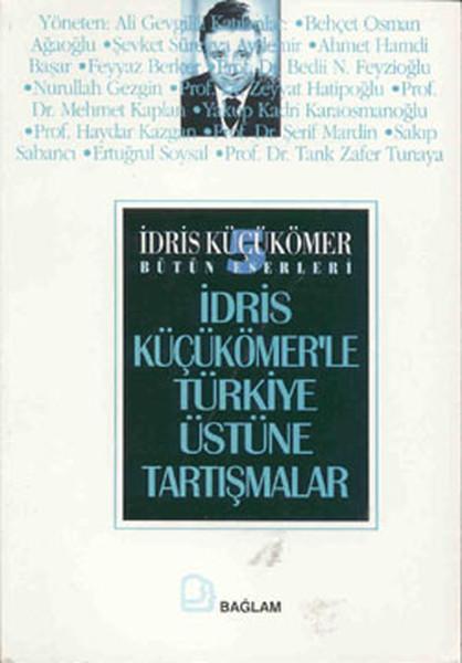 İdris Küçükömerle Türkiye Üstüne Tartışmalar.pdf