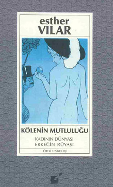 Kölenin Mutluluğu - Kadının Dünyası Erkeğin Rüyası.pdf