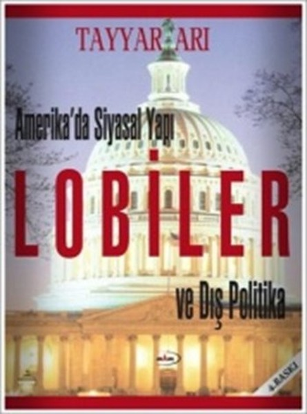 Amerikada Siyasal Yapı Lobiler ve Dış Politika.pdf