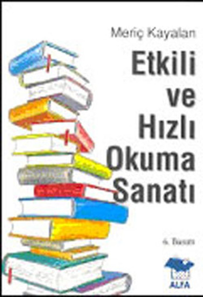 Etkili ve Hızlı Okuma Sanatı