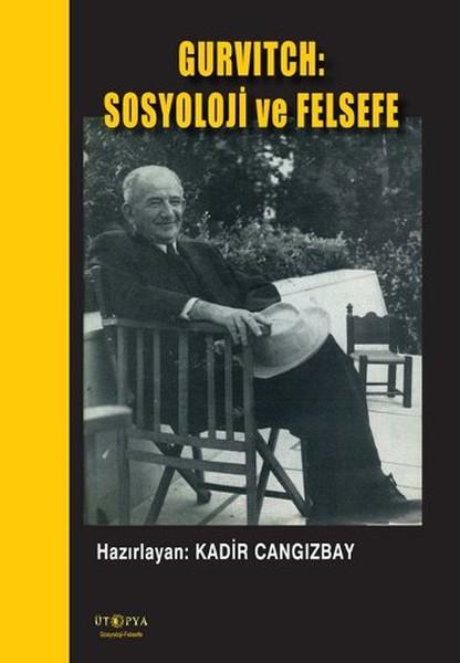 Gurvitch: Sosyoloji ve Felsefe.pdf