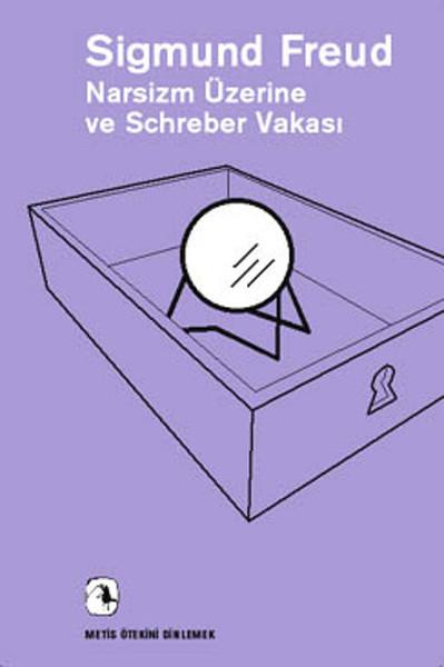 Narsizm Üzerine ve Schreber Vakası.pdf