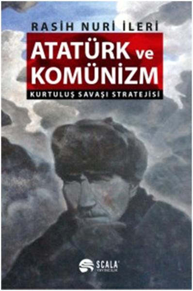 Atatürk ve Komünizm - Kurtuluş Savaşı Stratejisi.pdf