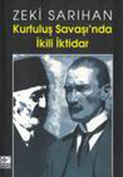 Kurtuluş Savaşinda İkİlİ İktİdar.pdf