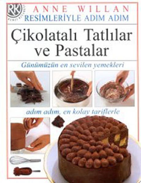 Çikolatalı Tatlılar ve Pastalar - Resimleriyle Adım Adım Dizisi.pdf