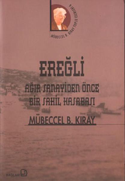 Ereğli-Ağır Sanayiden Önce Bir Sahil Kasabası.pdf