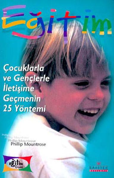 Çocuklarla ve Gençlerle İletişimie Geçmenin 25  Yöntemi.pdf
