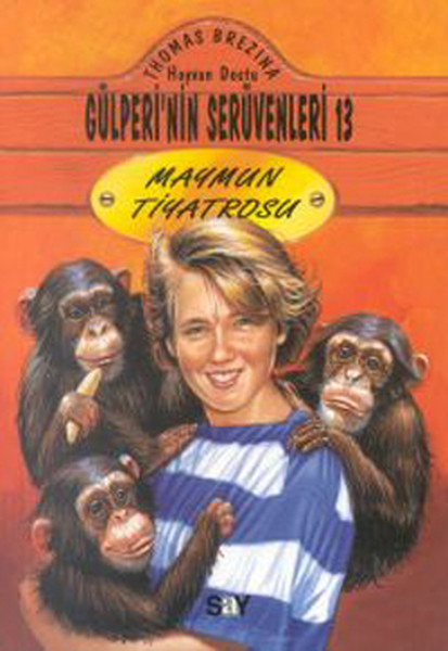 Hayvan Dostu Gülperi`nin Serüvenleri 13 - Maymun Tiyatrosu