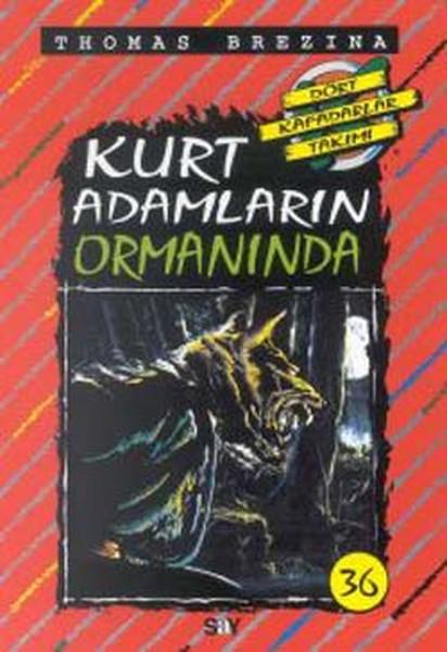 Dört Kafadarlar Takımı 36 - Kurt Adamların Ormanında.pdf