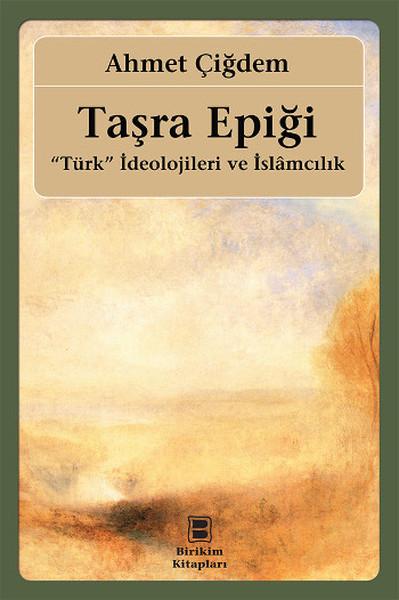 Taşra Epiği - Türk İdeolojileri ve İslamcılık.pdf