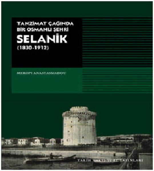 Tanzimat Çağında Bir Osmanlı Şehri Selanik.pdf