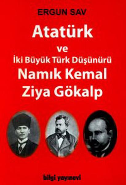 Atatürk Ve İki Büyük Türk Düşünürü Namık Kemal - Ziya Gökalp.pdf