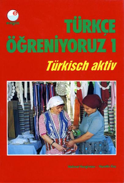 Türkçe Öğreniyoruz -1-Türkisch Aktiv.pdf