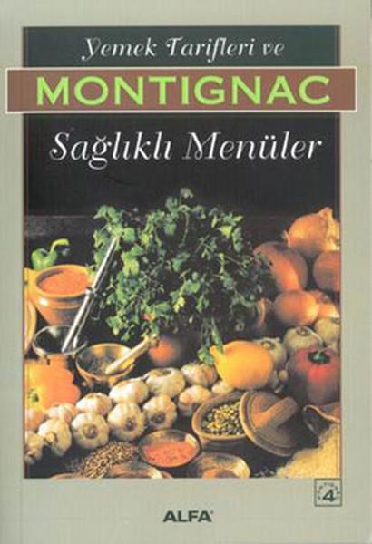 Montignac 3 -Yemek Tarifleri ve Sağlıklı Menüler.pdf
