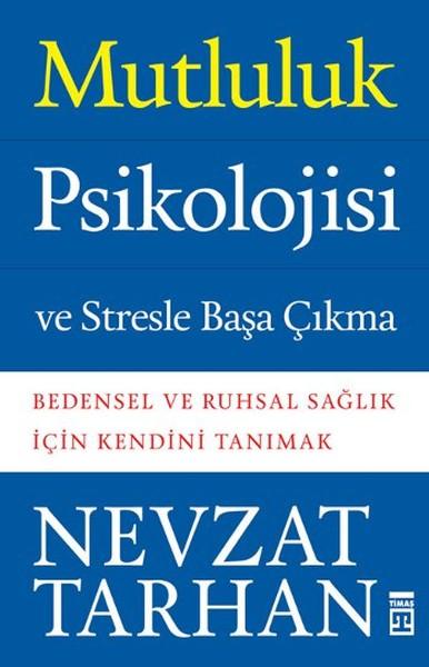 Mutluluk Psikolojisi ve Stresle Başa Çıkma.pdf