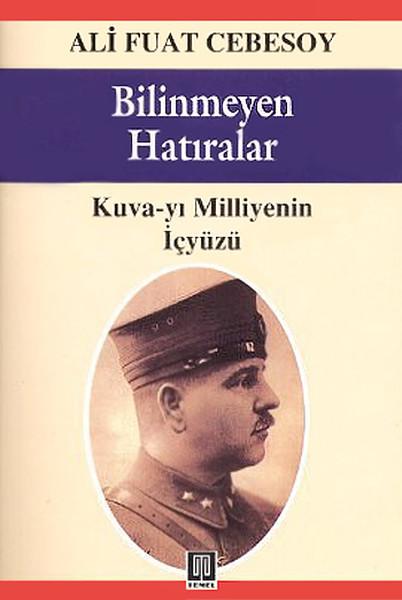 Bilinmeyen Hatıralar Kuva-yı Milliye ve Cumhuriyet Devrimleri.pdf