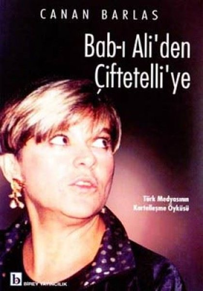 Bab-ı Aliden Çiftetelliye Türk Medyasının Kartelleşme Öyküsü.pdf
