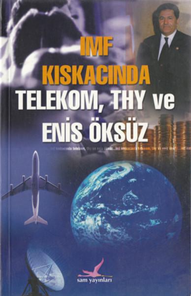 Imf Kıskacında Telekom,Thy ve Enis Öksüz.pdf