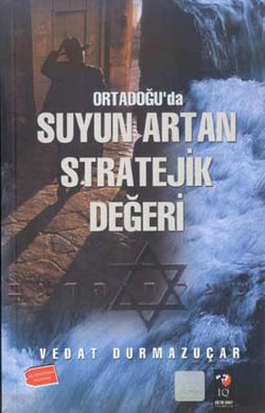 Ortadoğuda Suyun Artan Stratejik Değeri.pdf