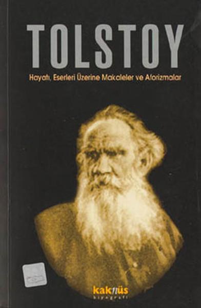 Tolstoy-Hayatı,Eserleri Üzerine Makaleler ve Aforizmalar.pdf