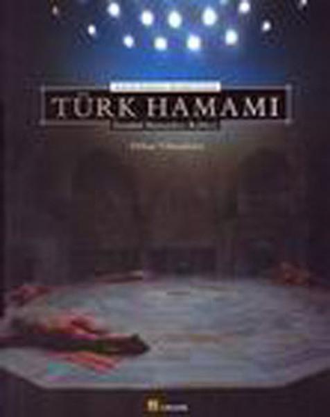 Aydınlık Kubbenin Altındaki Sıcaklık:Türk Hamamı.pdf