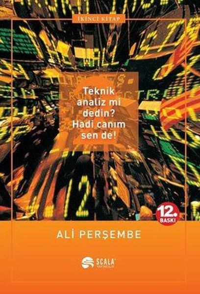 Teknik Analiz mi Dedin? Hadi Canım Sen de! (2. Kitap).pdf