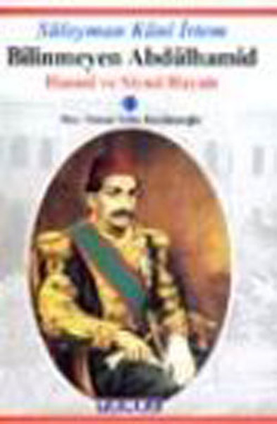 Bilinmeyen Abdülhamid-Hususi ve Siyasi Hayatı.pdf