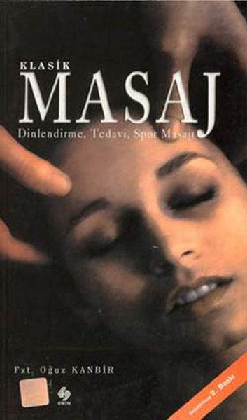 Klasik Masaj-Dinlendirme,Tedavi,Spor Masajı.pdf