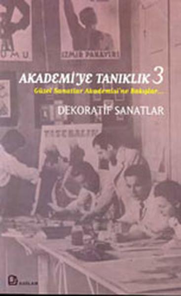 Akademiye Tanıklık 3 - Dekoratif Sanatlar.pdf